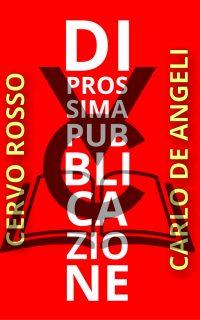 Carlo De Angeli - Cervo Rosso