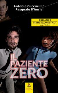 Il paziente zero – Antonio Cuccurullo e Paquale D'Auria